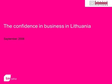 The confidence in business in Lithuania September 2008.