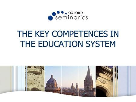 OXFORD UNIVERSITY PRESS THE KEY COMPETENCES IN THE EDUCATION SYSTEM.
