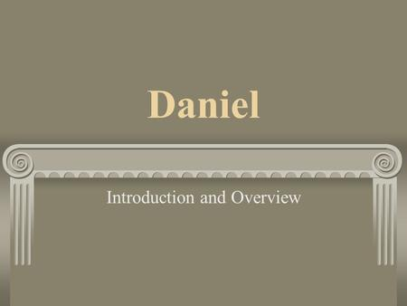 Daniel Introduction and Overview. Test: True or False, the account depicted in the picture is in the book of Daniel.
