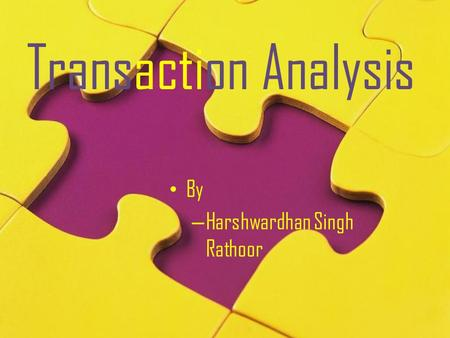 Transaction Analysis By – Harshwardhan Singh Rathoor.
