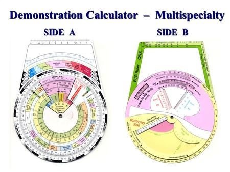 SIDE A SIDE B Demonstration Calculator – Multispecialty.
