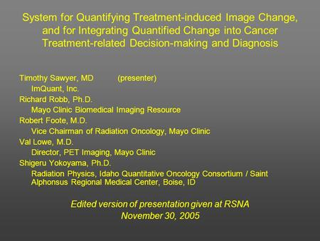 Edited version of presentation given at RSNA