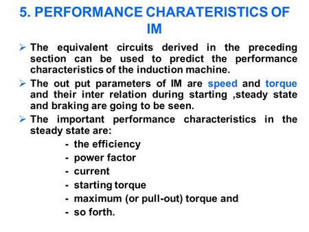 5. PERFORMANCE CHARATERISTICS OF IM
