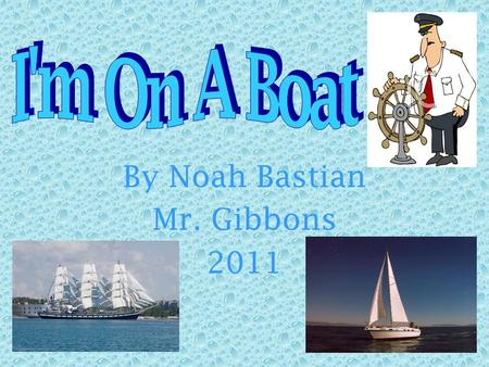 By Noah Bastian Mr. Gibbons 2011 Problem Problem- What sail of equal weight will get you to a location in a quicker time?