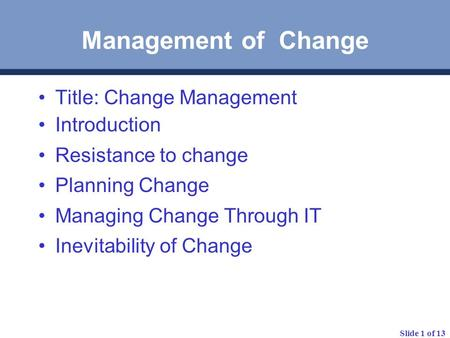Management of Change Title: Change Management Introduction