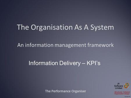 The Organisation As A System An information management framework