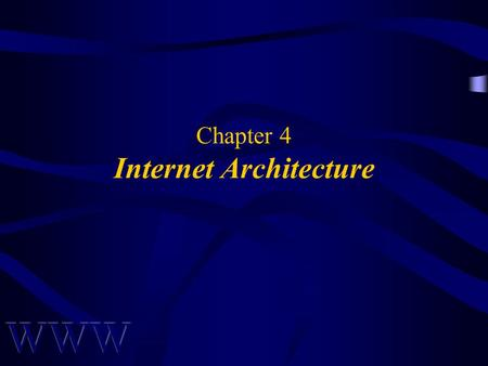 Chapter 4 Internet Architecture. Awad –Electronic Commerce 1/e © 2002 Prentice Hall 2 OVERVIEW What is a Network? IP Addresses Networks Information Transfer.