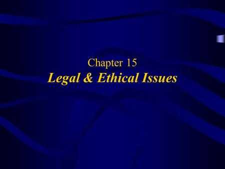 Chapter 15 Legal & Ethical Issues. Awad –Electronic Commerce 1/e © 2002 Prentice Hall 2 OBJECTIVES Ethical Issues –What is Ethics? –Major Threats –Improving.