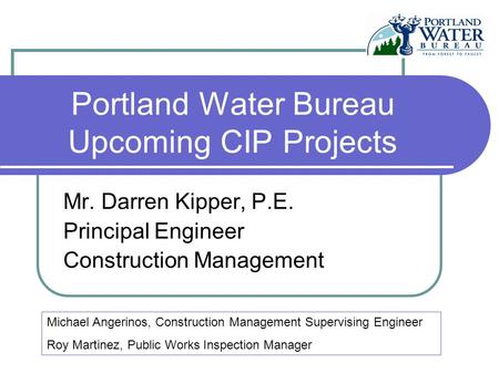 Portland Water Bureau Upcoming CIP Projects