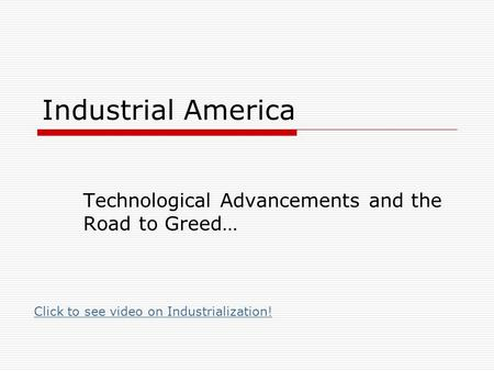 Technological Advancements and the Road to Greed…