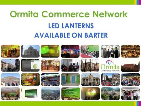 Ormita Commerce Network LED LANTERNS AVAILABLE ON BARTER.