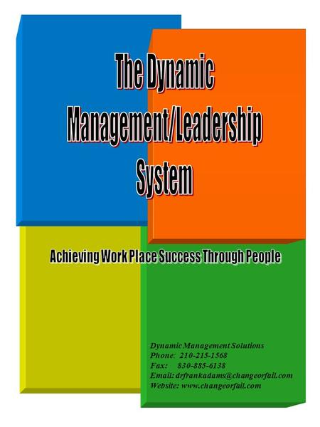 Dynamic Management Solutions Phone: 210-215-1568 Fax: 830-885-6138   Website: