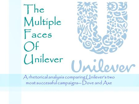 The Multiple Faces Of Unilever