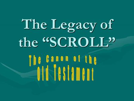 The Legacy of the SCROLL. Objectives of the Session Christ be Glorified!Christ be Glorified! To have a brief but concise overview of the transmission.