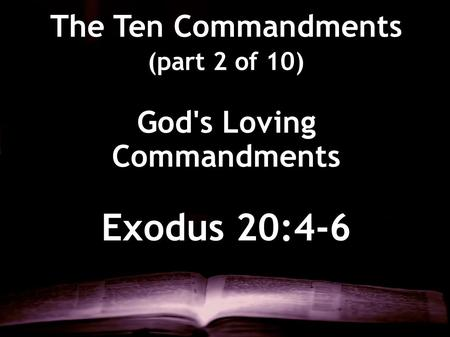 God's Loving Commandments