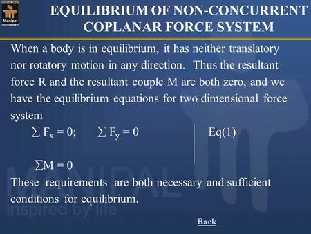 EQUILIBRIUM OF NON-CONCURRENT COPLANAR FORCE SYSTEM