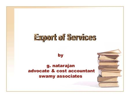 By g. natarajan advocate & cost accountant swamy associates.