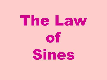 The Law of Sines. What if the triangle we want to solve is NOT a right triangle? In the next two sections well develop ways of solving these triangles.