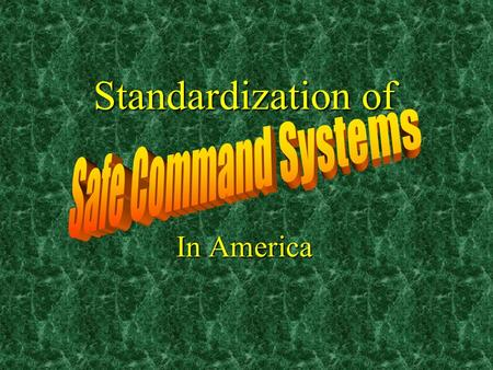 Standardization of In America. I. DAVID DANIELS Assistant Chief Safety and Employee Services Safety and Employee Services Seattle Fire Department.