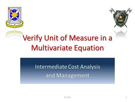 Verify Unit of Measure in a Multivariate Equation © 20111.