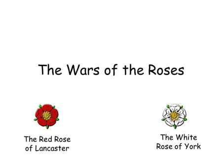 The Red Rose of Lancaster
