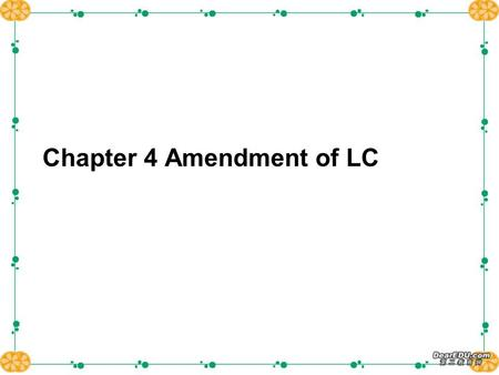 Chapter 4 Amendment of LC. Exercise Exercise Exercise Exercise Exercise Exercise Exercise Exercise Exercise Exercise Exercise Exercise Exercise Exercise.