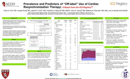 Prevalence and Predictors of Off-label Use of Cardiac Resynchronization Therapy: A Report from the ICD Registry TM Adam S. Fein * MD, Yongfei Wang ¥ MS,