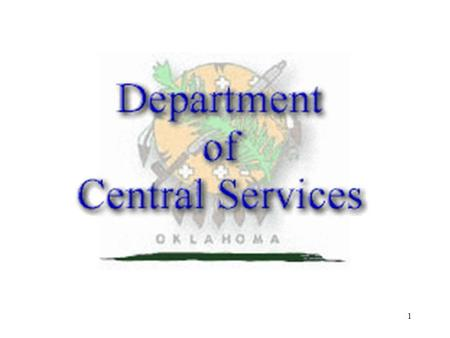 1. 2 Partners in Procurement Steve Hagar Deputy Director Central Purchasing Division Department of Central Services August 24th, 2009.