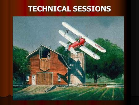 TECHNICAL SESSIONS. 7:30-8:30 Breakfast in the Exhibit Hall Exhibits Open.