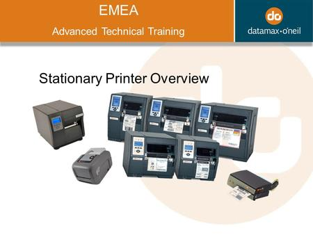 Title EMEA Advanced Technical Training Stationary Printer Overview.