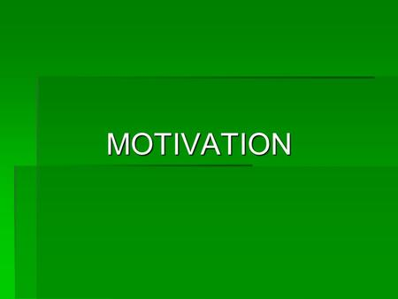 MOTIVATION. Defined as the psychological forces within a person that : determine 1 Intensity The effort of how hard people work 2 Direction Of business.