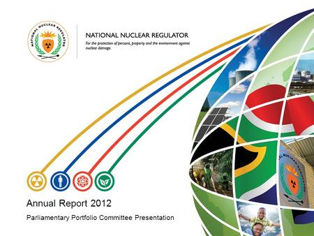 Parliamentary Portfolio Committee Presentation Annual Report 2012.