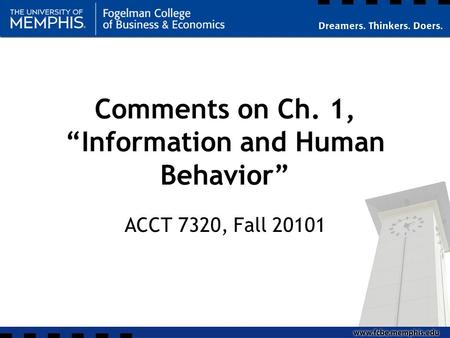 Comments on Ch. 1, Information and Human Behavior ACCT 7320, Fall 20101.