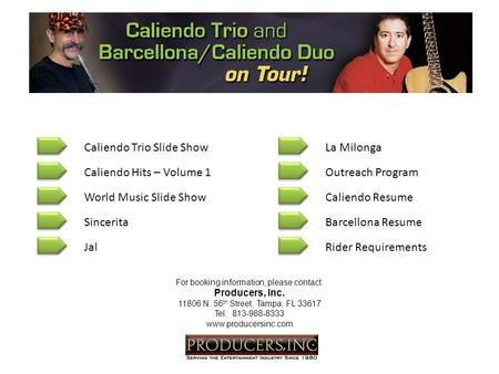 Caliendo Trio Slide Show World Music Slide Show Sincerita Jal Caliendo Hits – Volume 1Outreach Program Caliendo Resume Barcellona Resume Rider Requirements.