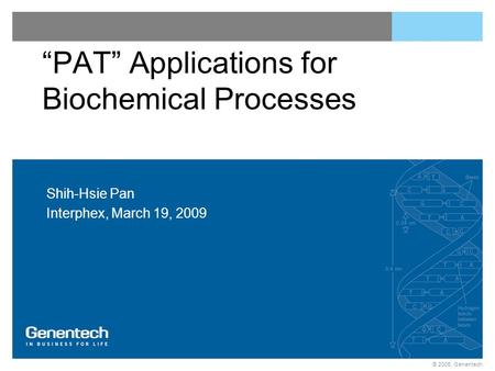 """PAT"" Applications for Biochemical Processes"