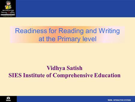 Readiness for Reading and Writing at the Primary level.