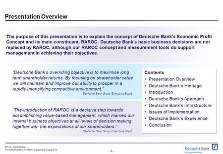 Risk Adjusted Performance Measurement - the Economic Profit Concept at Deutsche Bank From Theory to Practise South Korea, June 2001.