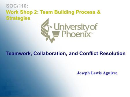 soc 110 teamwork collaboration and conflict resolution Soc/110 teamwork, collaboration, and conflict resolution the latest version a+ study guide soc 110 entire course link.