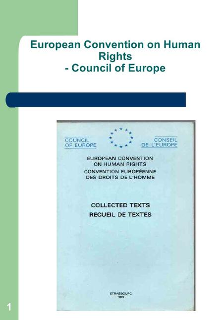 1 European Convention on Human Rights - Council of Europe.