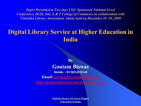 Digital Library Service at Higher Education in India