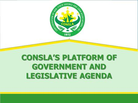 CONSLAS PLATFORM OF GOVERNMENT AND LEGISLATIVE AGENDA.