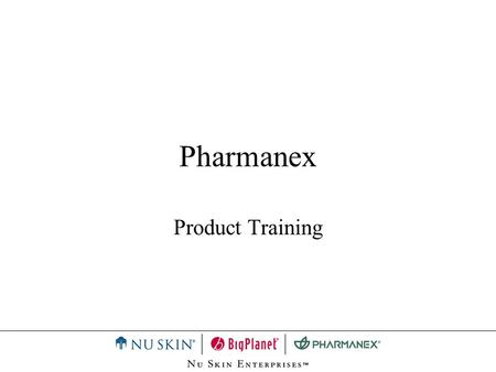 Pharmanex Product Training.