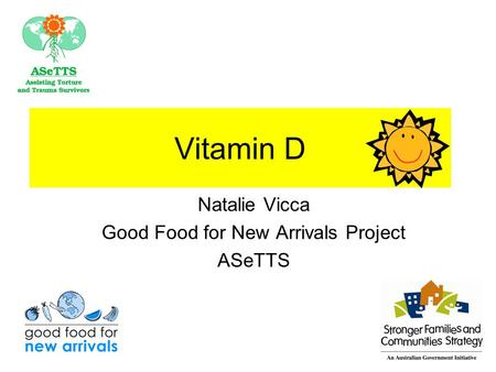 Vitamin D Natalie Vicca Good Food for New Arrivals Project ASeTTS.