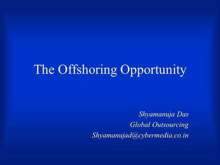 The Offshoring Opportunity