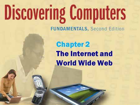 Chapter 2 The Internet and World Wide Web. The Internet What are some services found on the Internet? p. 50 Fig. 2-1 Next.