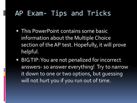 AP Exam- Tips and Tricks