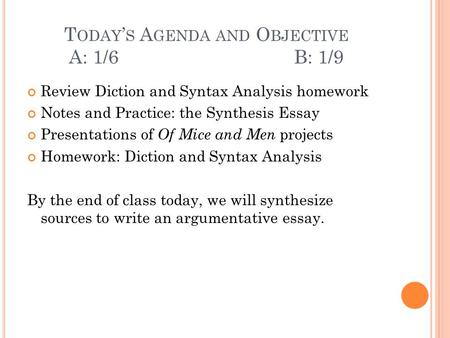 agenda review rhetorical analysis and synthesis essays and thesis  today s agenda and objective a 1 6 b 1 9