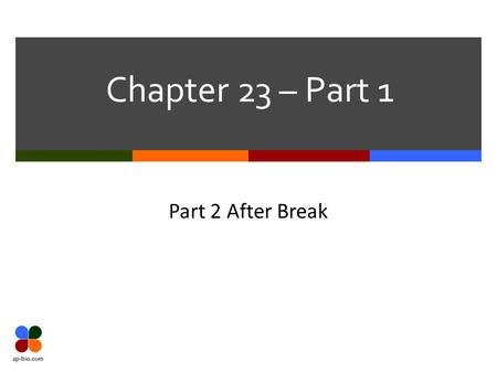Chapter 23 – Part 1 Part 2 After Break.