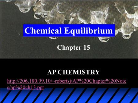 Chemical Equilibrium Chapter 15 AP CHEMISTRY