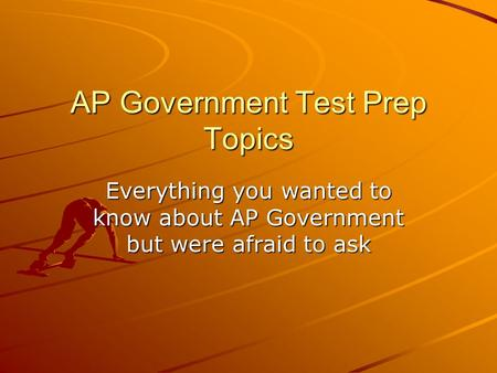 ap government exam essay questions After all, its few questions are worth quite a bit of each exam's overall score, and its form may range from a complicated word problem to a long essay or a visual display of data.